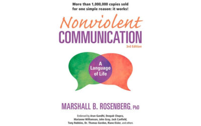 Nonviolent Communication: A Language of Life: Life-Changing Tools for Healthy Relationships (Marshall B. Rosenberg)