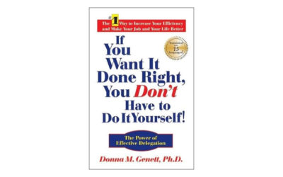 If You Want It Done Right, You Don't Have to Do It Yourself! (Donna M. Genett)