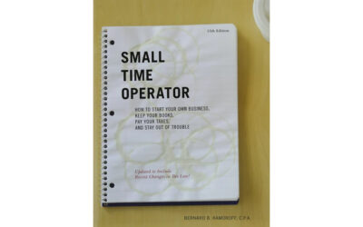 Small Time Operator: How to Start Your Own Business, Keep Your Books, Pay Your Taxes, and Stay Out of Trouble (Bernard Kamoroff CPA)