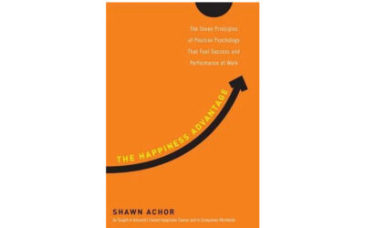 The Happiness Advantage: How a Positive Brain Fuels Success in Work and Life (Shawn Achor)