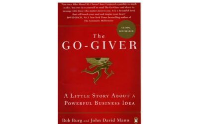 The Go-Giver: A Little Story About a Powerful Business Idea (Bob Burg)
